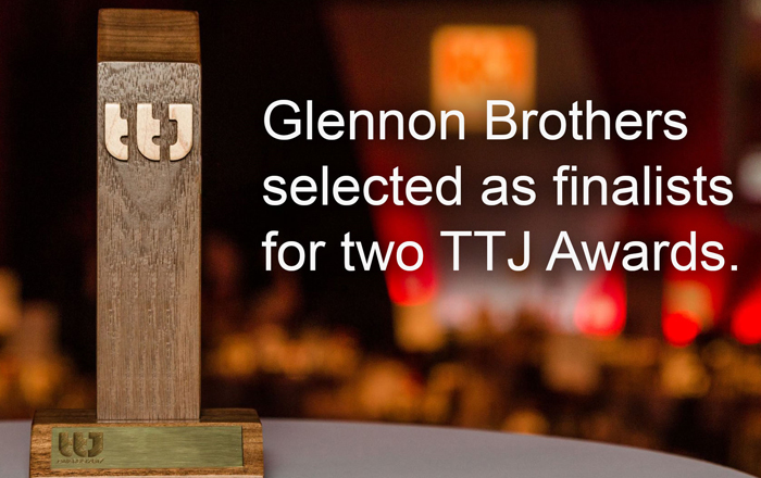 Glennon Brothers Finalists For 2 TTJ Awards.
